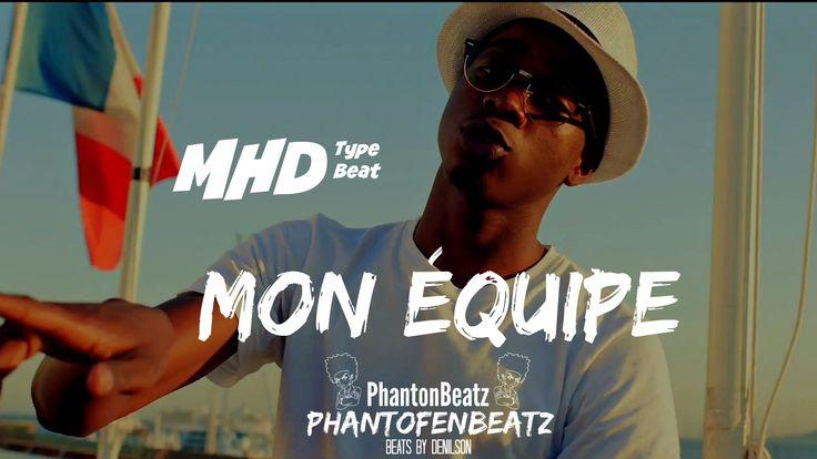 MHD - Mon Équipe type beat prod.PhantonBeatz