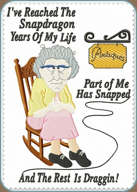 Aging Humor | Affordable Machine Embroidery Designs with Great Quality - Eileen's ...