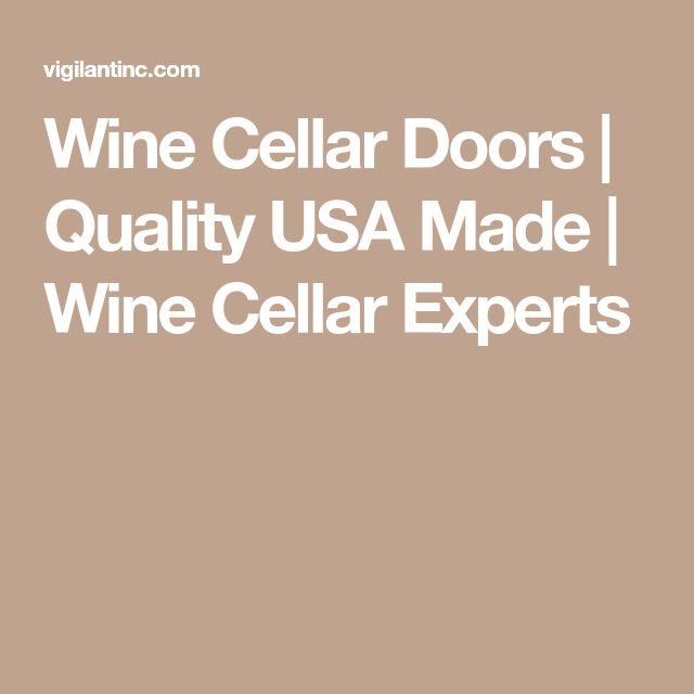 Wine Cellar Doors | Quality USA Made | Wine Cellar Experts