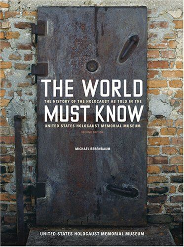 The World Must Know: The History of the Holocaust as Told in the United States Holocaust Memorial Museum by Michael Berenbaum, http://www.amazon.com/dp/080188358X/ref=cm_sw_r_pi_dp_91BKpb1WVNDMM