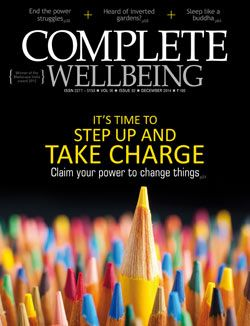 December 2014 issue: It's time to step up and take charge. Claim your power to change things