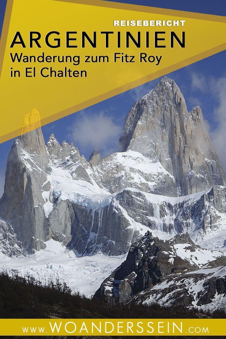 Wanderung Zum Fitz Roy In El Chalten Sudamerika Reise Reisen Sudamerika