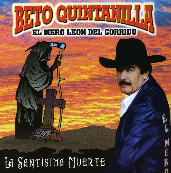 Beto Quintanilla - La Santisima Muerte