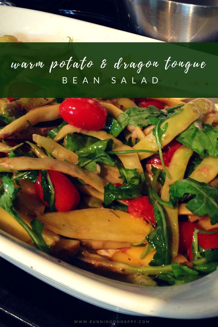 Warm potato and dragon tongue bean salad is great for picnics and cookouts It's top notch in the winter, too, since it's served warm! -Running on Happy