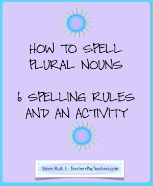 """Is the plural of """"lady"""", """"ladys"""" or """"ladies""""? I get a lot of these kinds of spelling questions in class!! Download my FREE plural noun chart with the six ways to make nouns plural that will help your kids improve their spelling! Also included is an activity and answer sheet."""