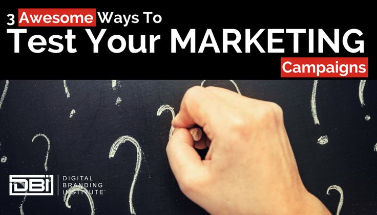 3 Awesome Ways to Test Your Marketing Campaigns #DigitalMarketing #OnlineMarketing #InternetMarketing #marketing