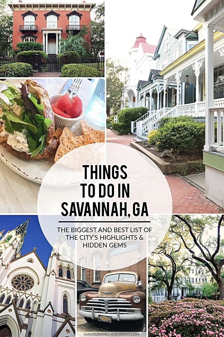 Get The Inside Scoop On 50 Incredible Things To Do In Savannah Sand Sun Messy Buns Savannah Chat Travel Savannah Things To Do