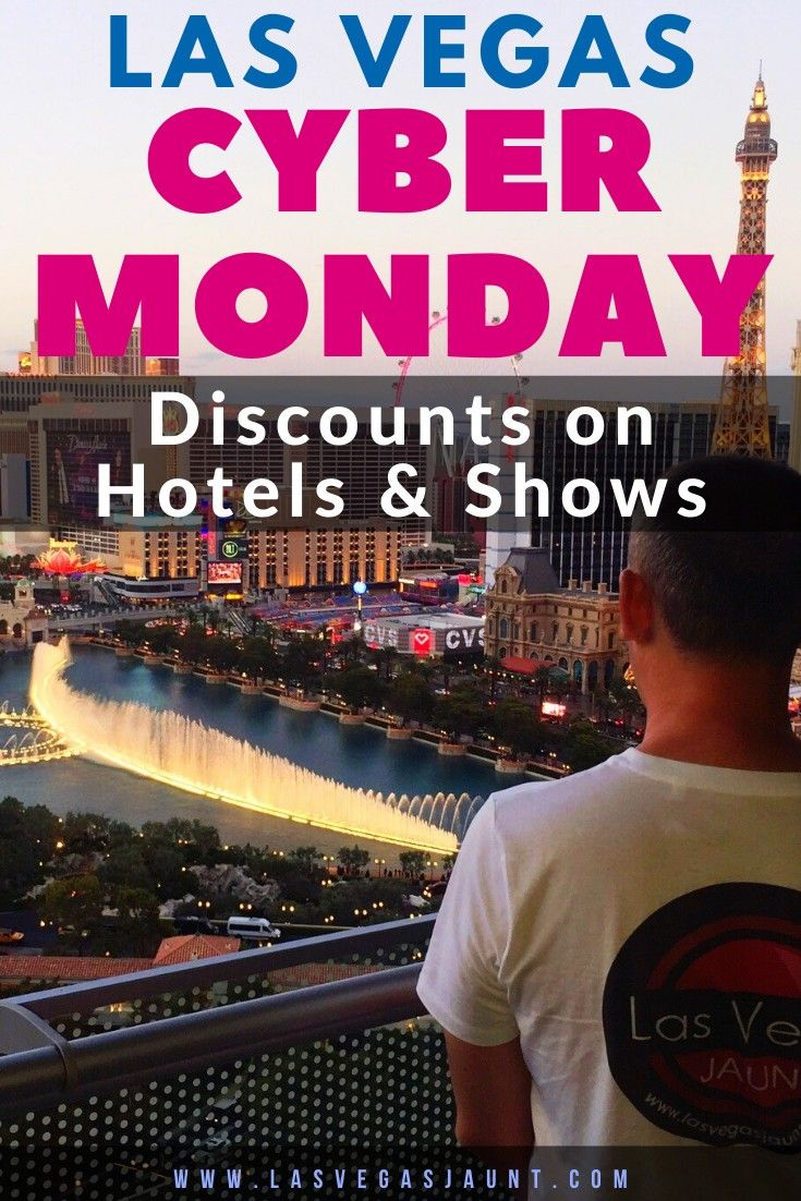 Las Vegas Cyber Monday Discounts 2019 On Hotels Shows