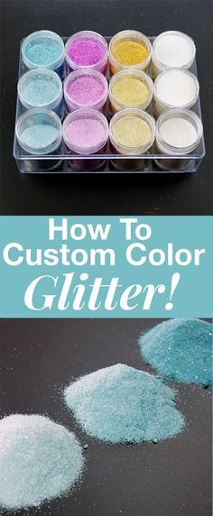 How to Custom Color Glitter - by Cottage Market for Graphics Fairy. Learn how to tint Glitter in any color. Such a great Craft Technique!