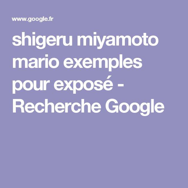 shigeru miyamoto mario exemples pour exposé - Recherche Google