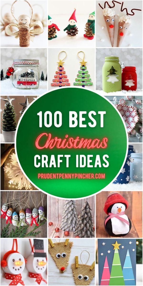 100 Best Christmas Crafts Cheap Christmas Gifts Kids Holiday Gifts Christmas Crafts
