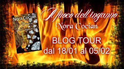 """Insaziabili Letture: Blogtour + Recensione: """"IL FUOCO DELL'INGANNO"""" di ..."""