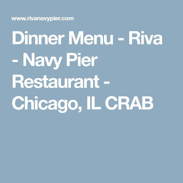 Dinner Menu - Riva - Navy Pier Restaurant - Chicago, IL CRAB