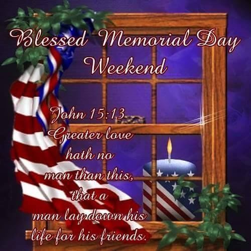 Blessed Memorial Day Weekend memorial day happy memorial day memorial day quotes memorial day quote happy memorial day quote happy memorial day quotes memorial day weekend memorial day weekend quotes