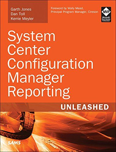 System Center Configuration Manager Reporting Unleashed Pdf Download e-Book