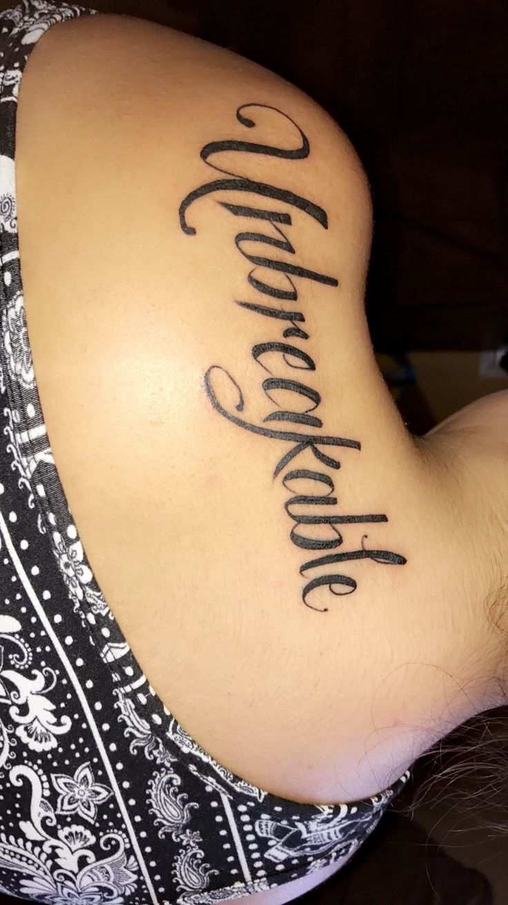 Unbreakable Tattoo  #Inquebrantable
