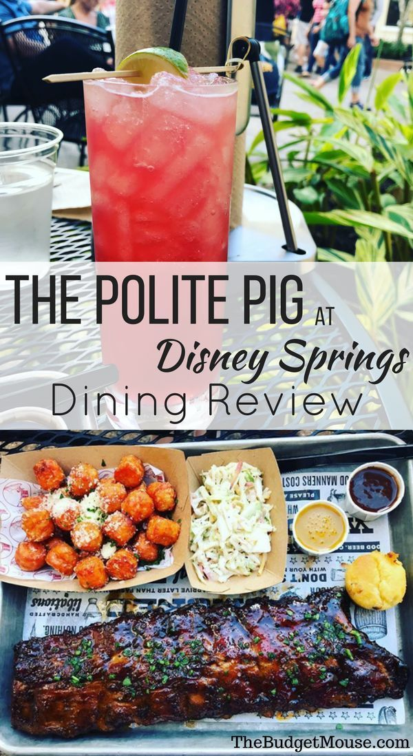 A Review Of The Polite Pig At Disney Springs Quick Service Fast Casual Bbq At Disney Worl Disney Springs Food Disney Springs Dining Disney Springs Restaurants