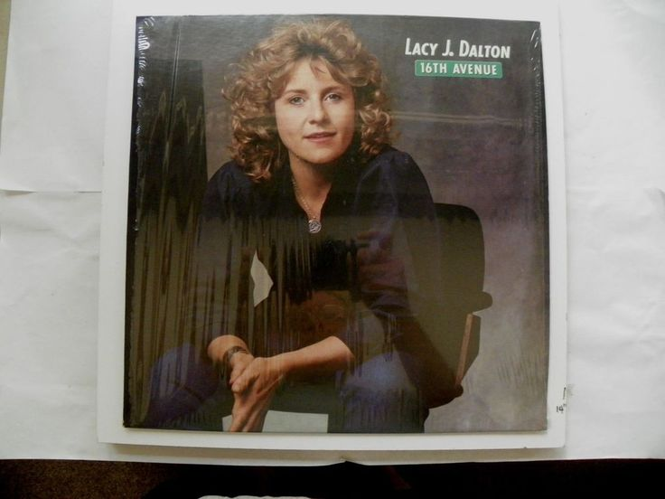 LACY J DALTON LP 33 RPM SHRINK 16TH AVENUE COLUMBIA RECORDS FC 37975 NM 1982 #HonkyTonk