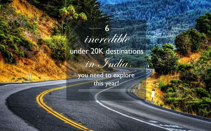 6 Incredible Destinations In India You Absolutely Must Visit Once in life.