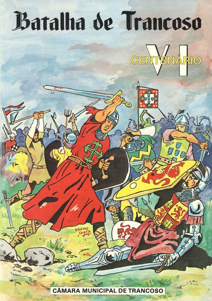 Bataille de Trancoso, 1385. Victoire portugaise sur la Castille