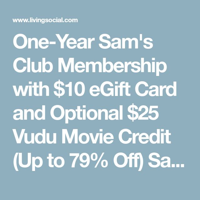 One-Year Sam's Club Membership with $10 eGift Card and Optional $25 Vudu Movie Credit (Up to 79% Off) Save money on groceries when you shop at Sam's! #savemoney #save