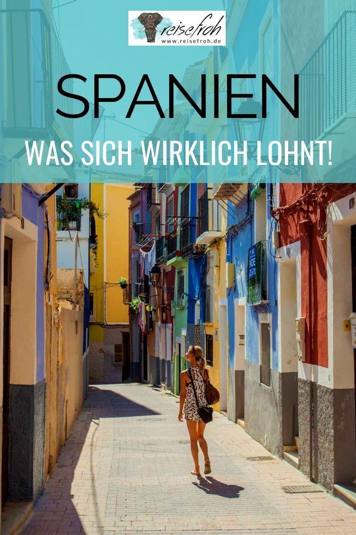Spanien Reisetipps: Welche der vielen Sehenswürdigkeiten in Spanien sind eigentlich …   – Städte  & Länder