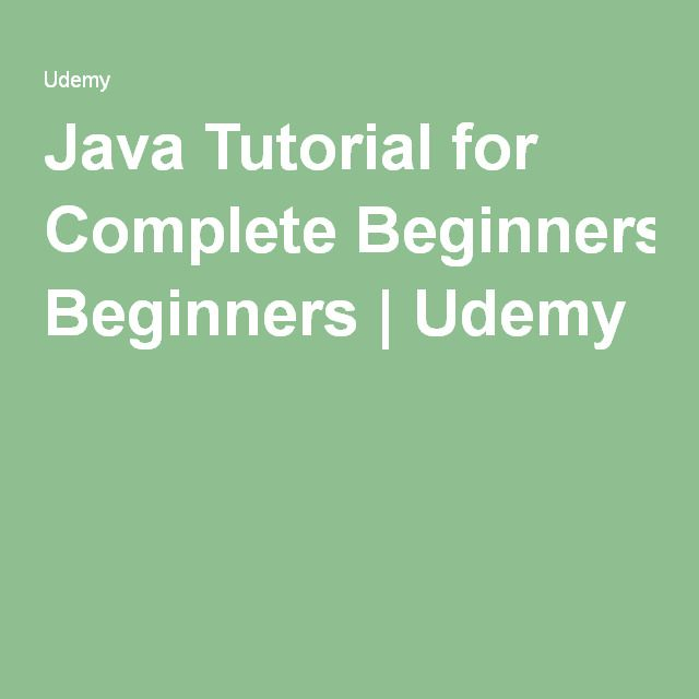 Java Tutorial for Complete Beginners | Udemy