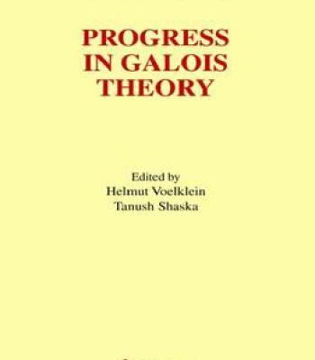 Progress In Galois Theory PDF