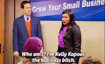 Kelly taught us to walk into the room like you own it. | 26 Truths Kelly Kapoor Taught Us About Winning At Life