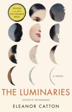 The Luminaries by Eleanor Catton: Man Booker Prize Proof