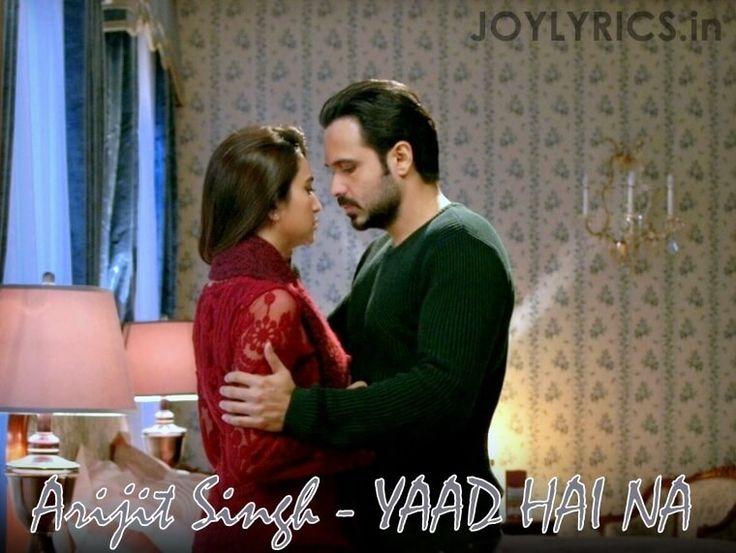 Raaz Reboot Movie Arijit Singh Song - YAAD HAI NA Lyrics