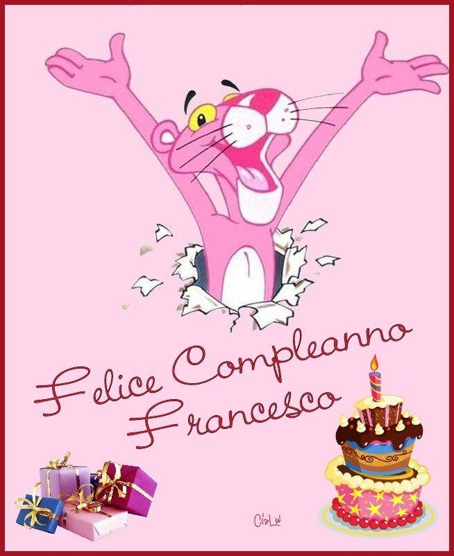 Buon compleanno Francesco   Compleanni Onomastici e Anniversari