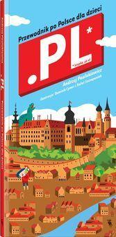 Kropka Pe El. Przewodnik po Polsce dla dzieci-Paulukiewicz Andrzej