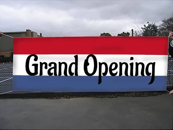 Printed Grand Opening Hd Banner Sign Complete With Hem And Grommets Stunningly Vibrant Premium Vinyl Scrim Grand Opening Banners Signs Shower Banners