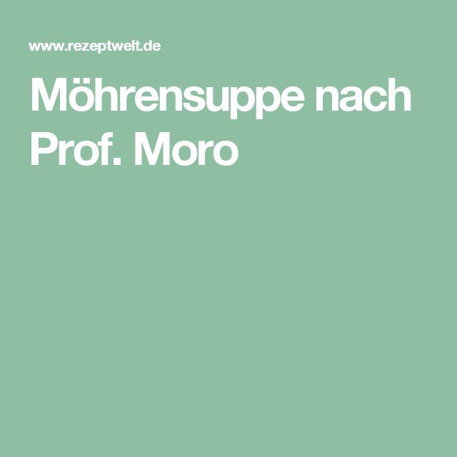 Möhrensuppe nach Prof. Moro