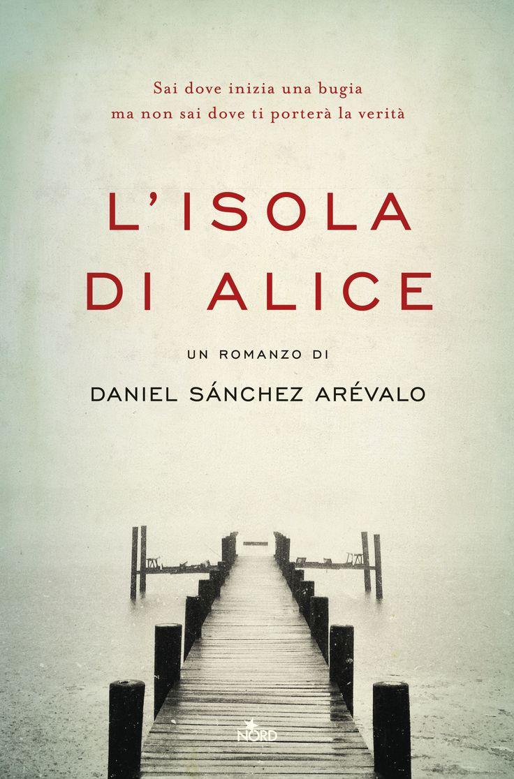 Leggere In Silenzio: ANTEPRIMA #5 : L'Isola di Alice di Daniel Sánchez ...