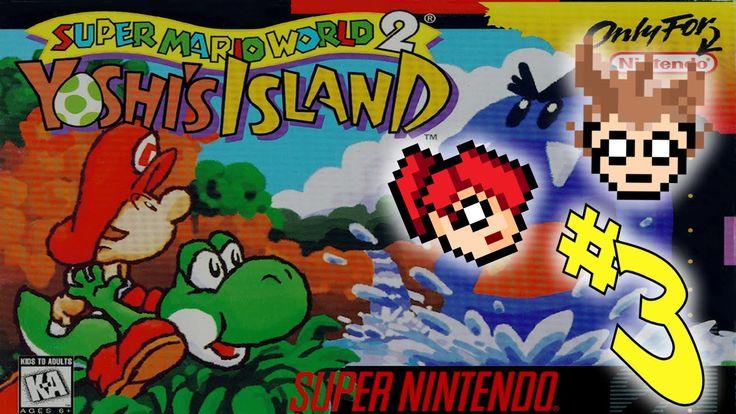 Let's Play: Super Mario World 2: Yoshi's Island Part#3