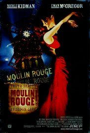 Full Movie Moulin Rouge Free. A poet falls for a beautiful courtesan whom a jealous duke covets.
