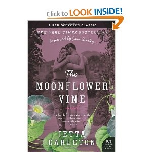 The Moonflower Vine: A Novel (P.S.)  Such a good read!  It'll take you back in time.  Perfect summer book!