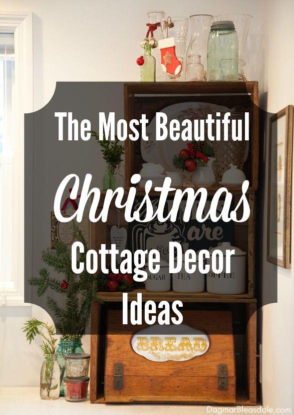 beautiful Christmas cottage decor ideas. Dagmar's Home, DagmarBleasdale.com #cottage #Christmas #decor #DIY