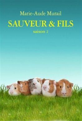 Découvrez Sauveur et fils, saison 2 de Marie-Aude Murail sur Booknode, la communauté du livre