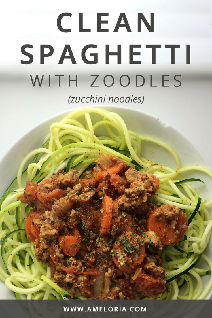 Clean Spaghetti: Easy weeknight meal with ground turkey and zoodles. Click for the recipe | Ameloria Wellness