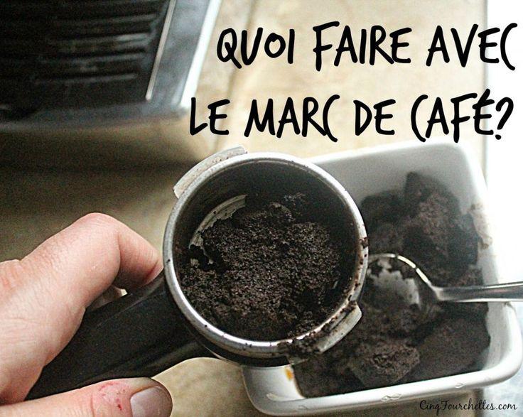 De kessé, du marc de café? Ce sont les petites graines de café que l'on jette une fois infusée. Mais de grâce, ne garochez plus ça à la poubelle ou au compost. J'ai demandé aux fans de Cinq