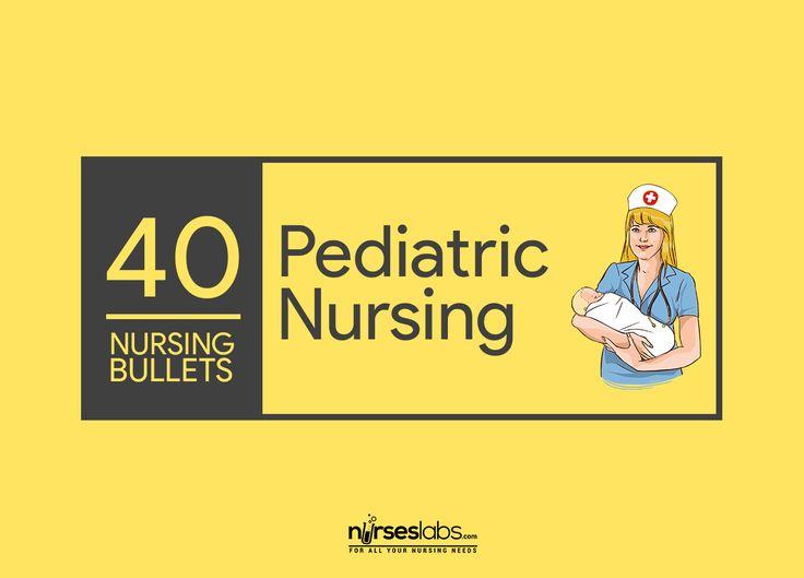 40 Nursing Bullets: Pediatric Nursing Reviewer