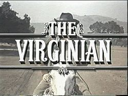 Celebrate Fifty Years With THE VIRGINIAN