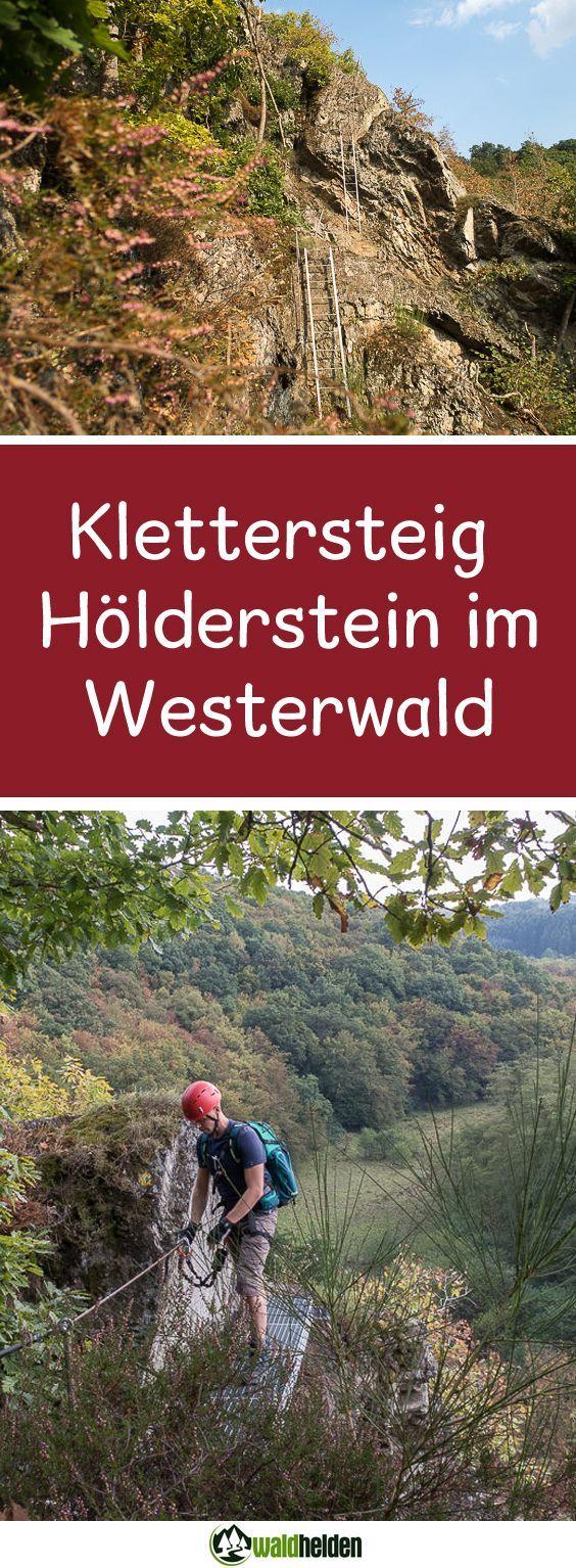Klettersteig für Anfänger auf dem Westerwaldsteig. Via Ferrata Hölderstein im Westerwald.