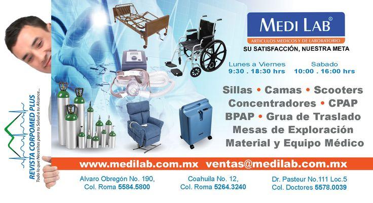 Medi Lab Alquiler y Venta de Equipo Médco y Accesorios Mobiliario y equipo para hospitales y laboratorios clínicos Alvaro Obregon 190, Col. Roma, CDMX 55 5574.0058 • ventas@medilab.com.mx www.medilab.com.mx  www.revistacorpomed.com
