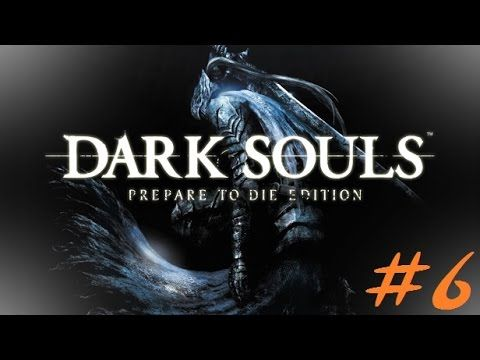 Dark Souls #6 - Mi sono PERSA (tantissimo)