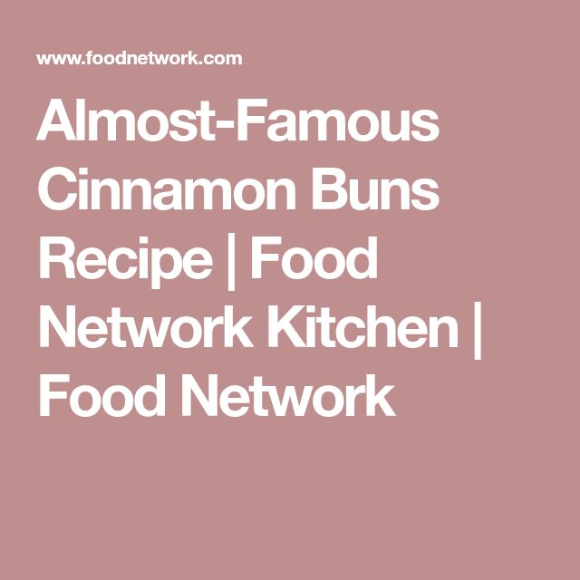 Almost-Famous Cinnamon Buns Recipe   Food Network Kitchen   Food Network