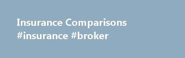Insurance Comparisons #insurance #broker http://insurances.nef2.com/insurance-comparisons-insurance-broker/  #compare insurance quotes # Compare Insurance Quotes Are you tired of filling out forms to get insurance quotes? Are you exhausted from phoning around to get the comparisons you need for your insurance requirements? Holding on for hours, listening to bad music? Biting your nails in case the boss comes in and finds you skiving off your job? Wasting valuable time, instead of making that…
